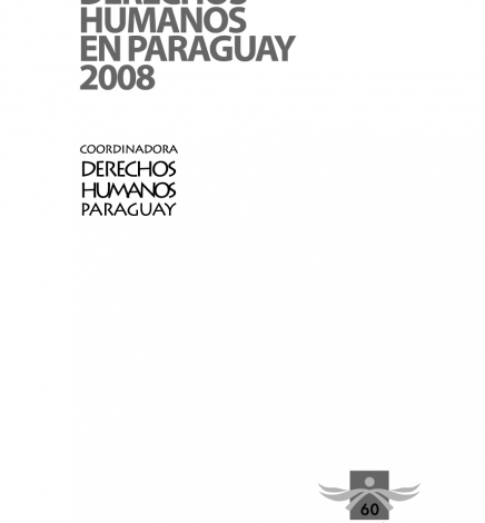 Informe Derechos Humanos en Paraguay 2008