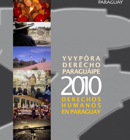 Informe Derechos Humanos en Paraguay 2010