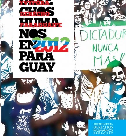 Informe Derechos Humanos en Paraguay 2012