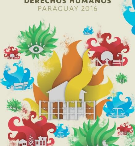 Informe Derechos Humanos en Paraguay 2016