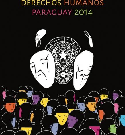 Informe sobre Derechos Humanos Paraguay 2014
