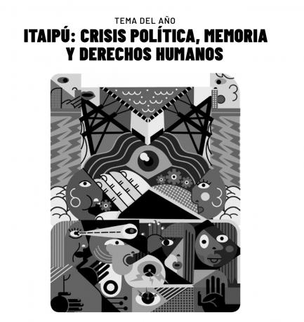 Itaipú: Crisis Política, Memoria y Derechos Humanos