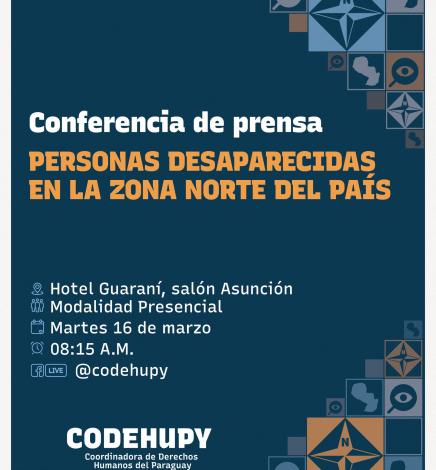 Codehupy dará a conocer información  recabada sobre personas desaparecidas en la zona norte del país