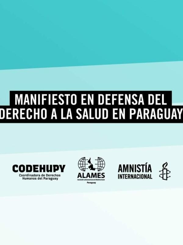 MANIFIESTO EN DEFENSA DEL DERECHO A LA SALUD EN PARAGUAY